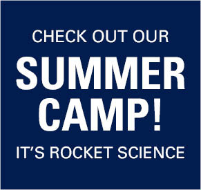 Check out our Summer Camp! Its Rocket Science.
